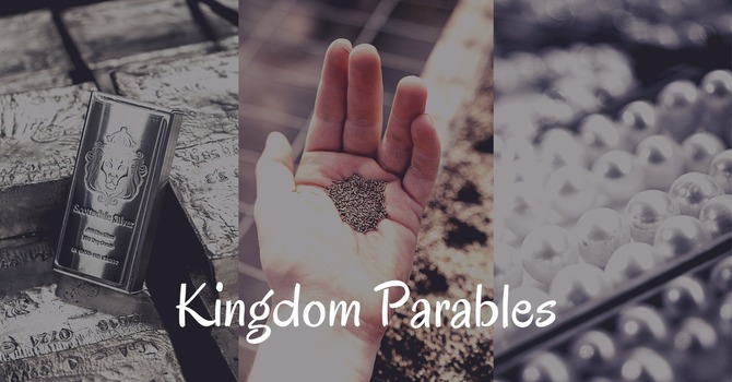 Kingdom Parables: The pearl of great price