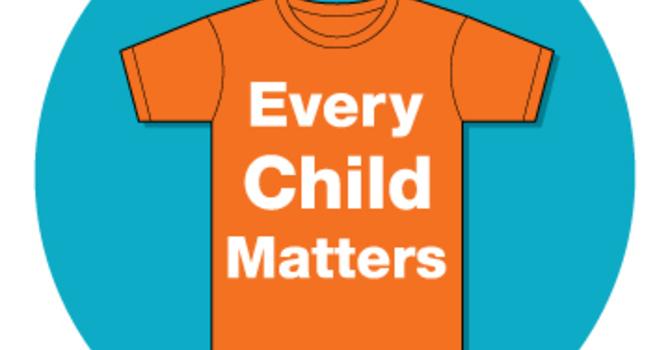 Every Child Matters - Orange Shirt Day -  Sept 30, 2021 image