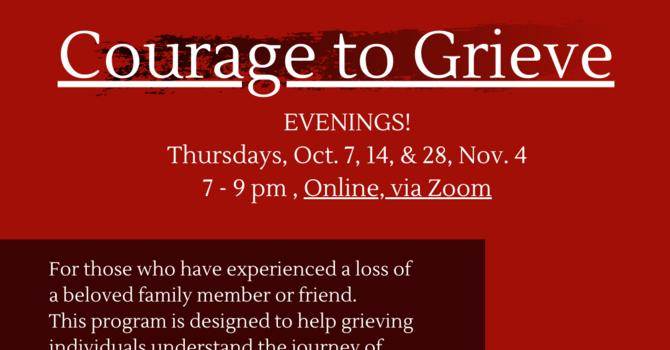 Courage to Grieve moved to evenings! image