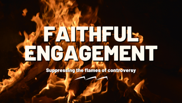 Faithful Engagement