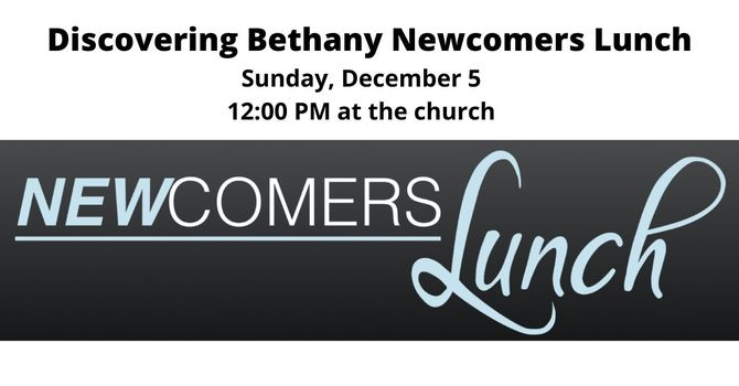 Discovering Bethany Newcomers Lunch