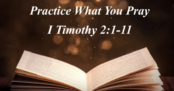 Practice What You Pray