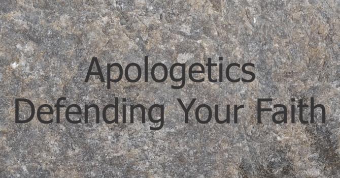 Apologetic Series