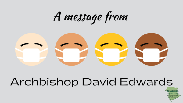 A message from Archbishop David Edwards