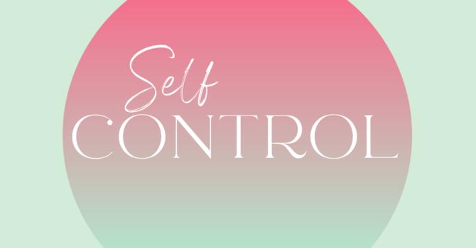 OCTOBER: Self-Control image