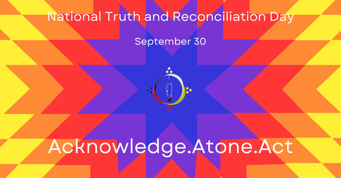 National Day for Truth and Reconciliation: Acknowledge, Pray, Commit and Act image