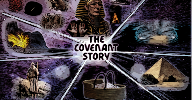 The Covenant Story Intro