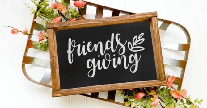 Friendsgiving 2021