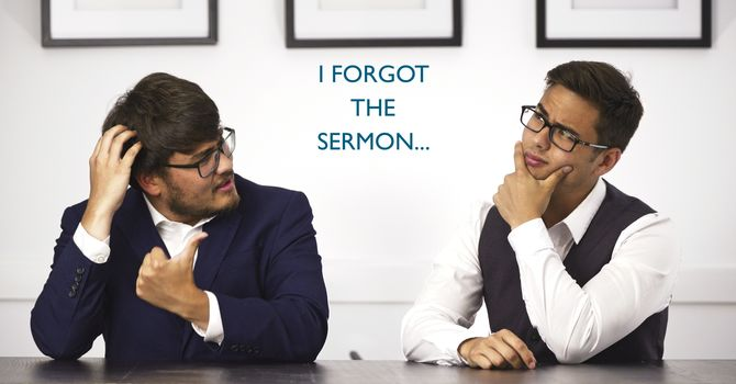I Forgot the Sermon... image
