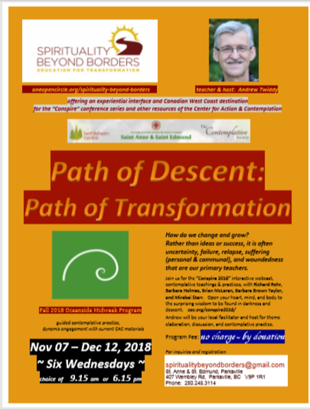 Path of Descent: Path of Transformation, November 7th, 2018