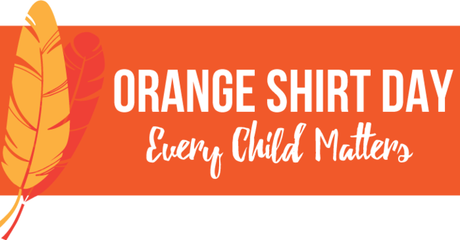 NATIONAL TRUTH AND RECONCILIATION - ORANGE SHIRT DAY EVENTS IN CALGARY image