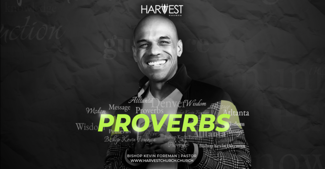 Proverbs Message Series