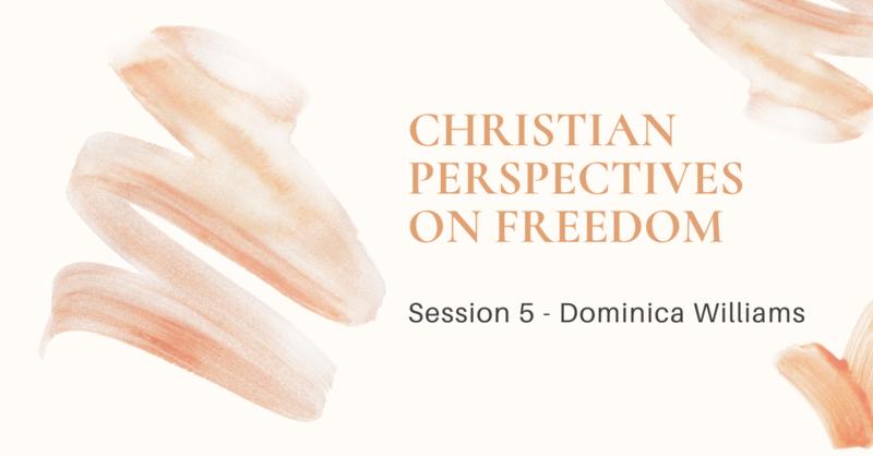 Session 5: Dominica Williams