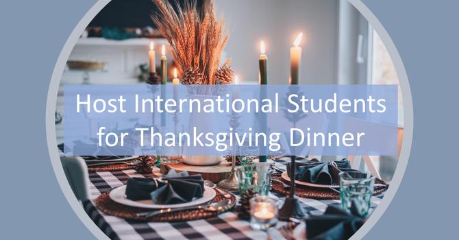 Host International Students for Thanksgiving Dinner image