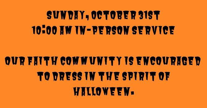 October 31st Service on Halloween image