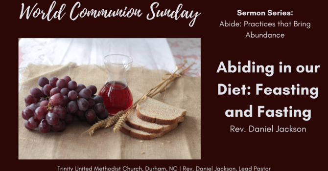 Abiding in our Diet: Feasting and Fasting