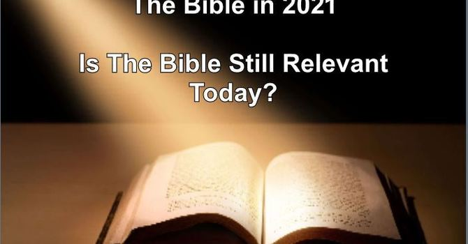 Is the Bible Still Relevant Today? - Late Service
