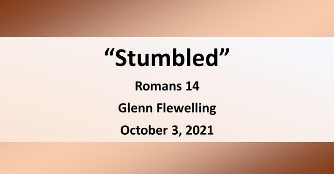 Stumbled