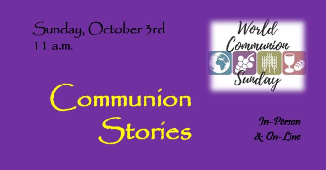 Communion Stories