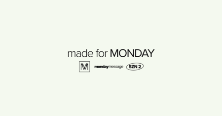 Made For Monday