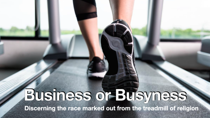 Business or Busyness