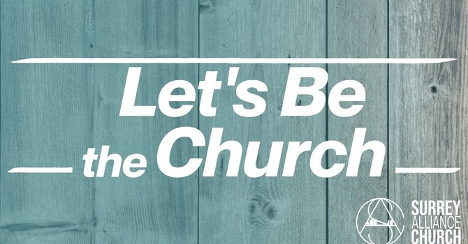 Let's Be the Church