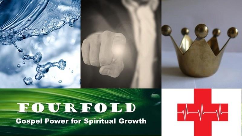 Fourfold: Gospel Power For Spiritual Growth