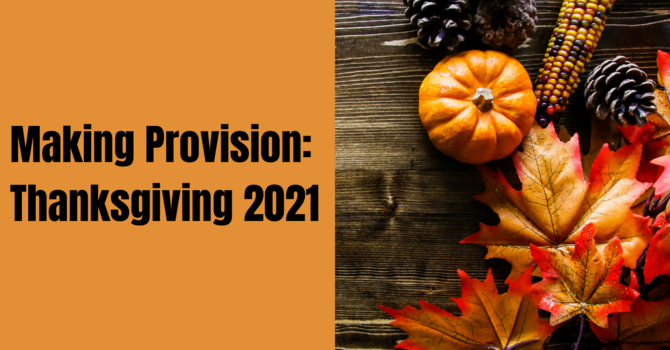 A Letter To The Community: Thanksgiving 2021