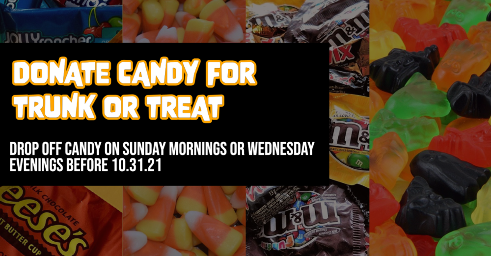 Donate Candy for Trunk or Treat