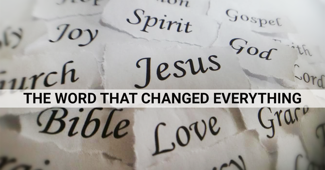 The word that changed everything