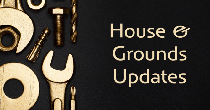 House & Grounds Meeting