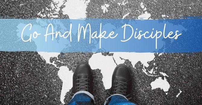 Go And Make Disciples | Mark Renfroe