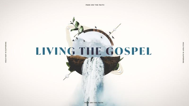 Living the Gospel - October 3rd, 2021
