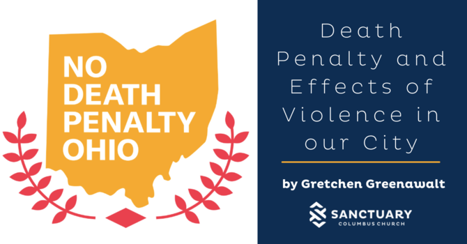 Death Penalty and Effects of Violence in our City image