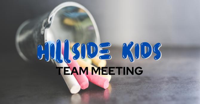 Hillside Kids Team Meeting