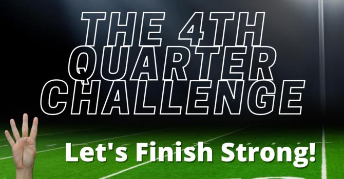The 4th Quarter Challenge image