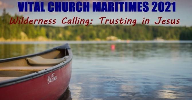 VITAL CHURCH MARITIMES 2021 CONFERENCE – Next Week!  image