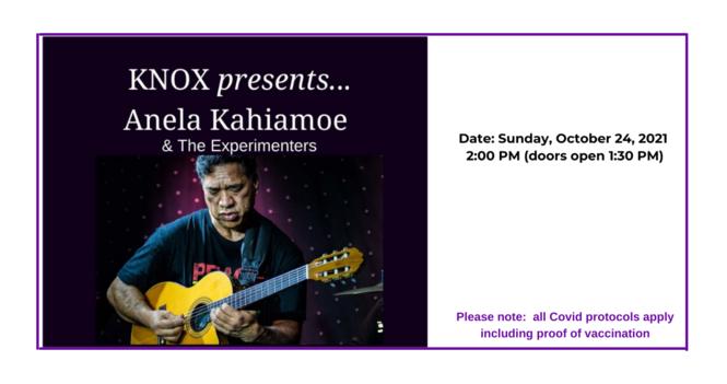 Knox Presents...Anela Kahiamoe & The Experimenters