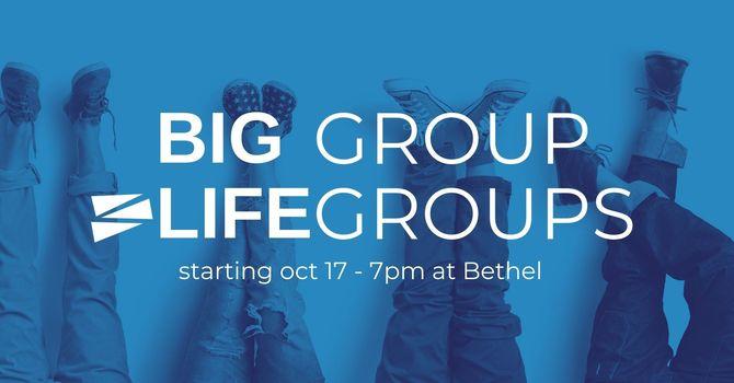 Big Group Life Groups