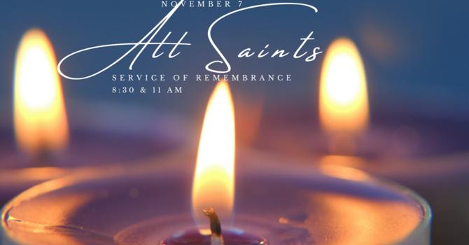 All Saints Service of Remembrance