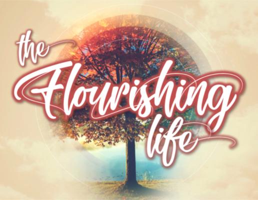 The Flourishing Life