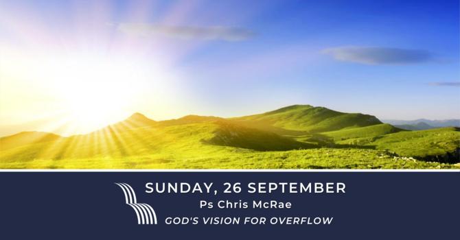 God's Vision for Overflow