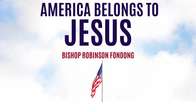 America Belongs to Jesus