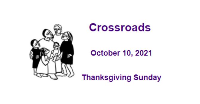 Crossroads October 10, 2021