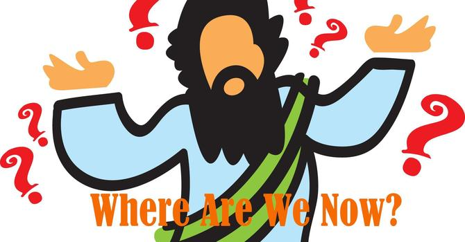 WHERE ARE WE NOW image