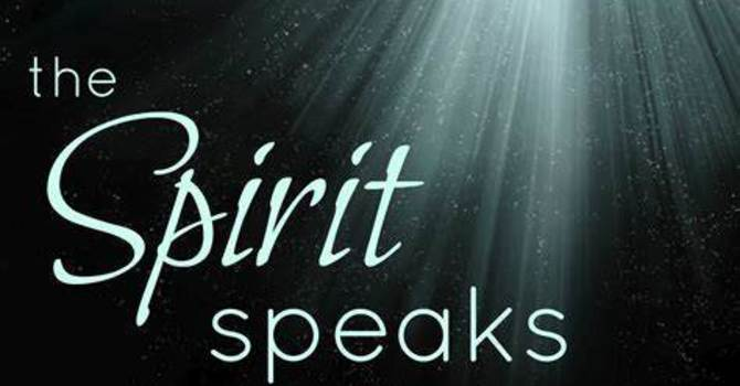 The Holy Spirit Speaks