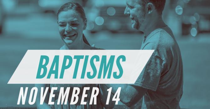 Baptisms - November 14 image