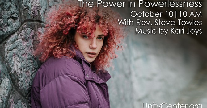 The Power in Powerlessness