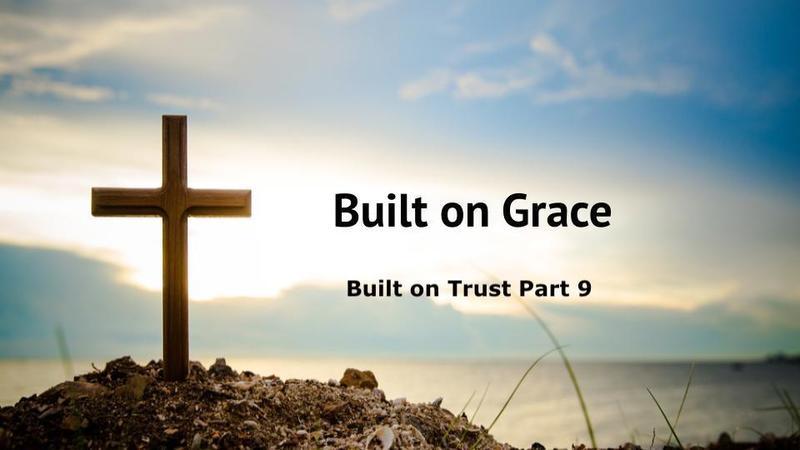 Built On Grace
