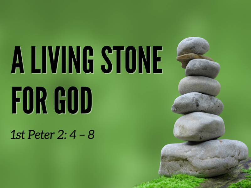 A Living Stone for God